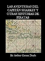 Las Aventuras Del Capitán Sharkey Y Otras