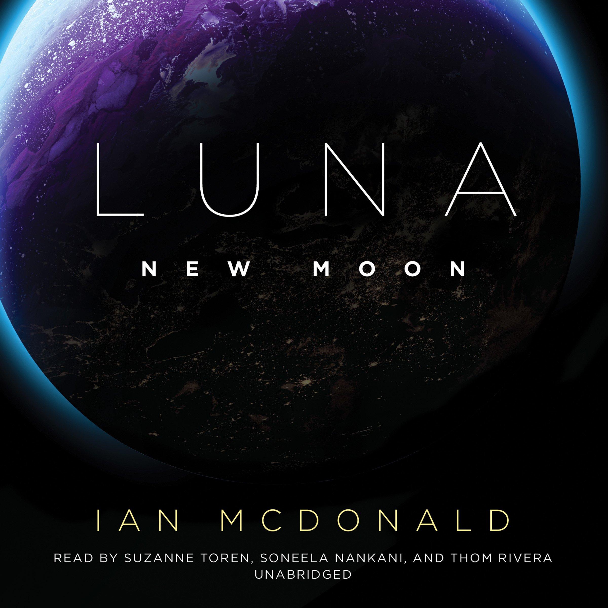 Luna: New Moon: Amazon.es: Ian Mcdonald, Suzanne Toren ...