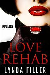 Love Rehab (LOVE Series Book 2) Kindle Edition