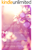 Unraveling & Undeniable (Second Chances Book 3)