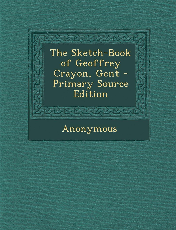 Sketch-Book of Geoffrey Crayon, Gent pdf epub