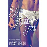 Your Biggest Fan: Gay New Adult Crossdressing Coming Out Romance (Self-Discovery Series Book 1)