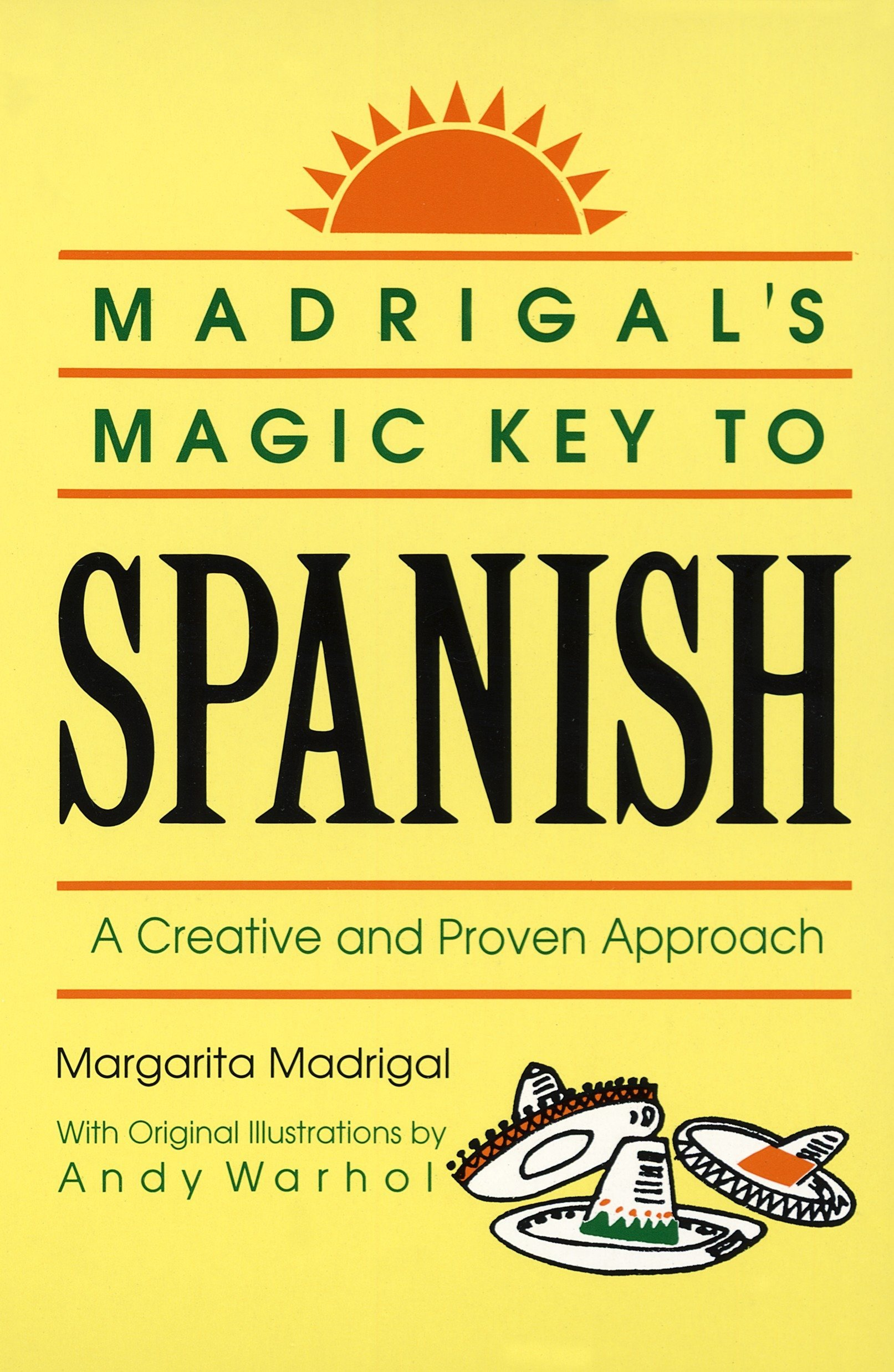 madrigals magic key to spanish by margarita madrigal andy warhol illustrator