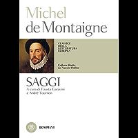 Michel de Montaigne. Saggi (Classici della letteratura europea Vol. 520)