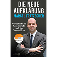 Die neue Aufklärung: Wirtschaft und Gesellschaft nach der Corona-Krise   Nominiert für den Deutschen…