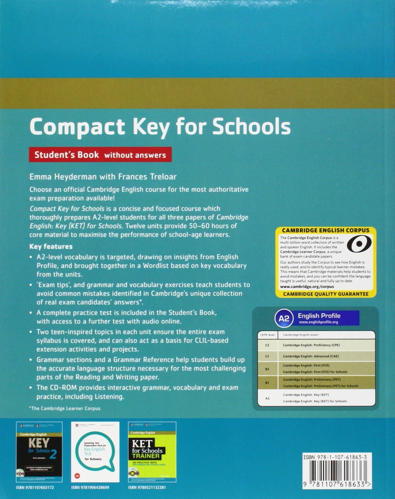 Compact Key for Schools Students Pack Students Book without Answers with CD-ROM, Workbook without Answers with Audio CD: Amazon.es: Heyderman, Emma, Treloar, Frances: Libros en idiomas extranjeros