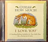 Guess How Much I Love You: 11 Soothing Bedtime