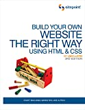 Build Your Own Website the Right Way Using HTML and CSS 3rd Edition