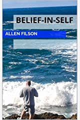 Belief-In-Self Kindle Edition