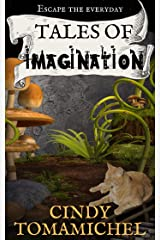 Tales of Imagination Kindle Edition