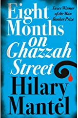 Eight Months on Ghazzah Street Kindle Edition