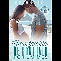 Uma família de contrato por um mês!: Série Bebê a Bordo