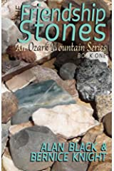 The Friendship Stones (An Ozark Mountain Series Book 1) Kindle Edition