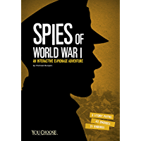 Spies of World War I (You Choose: Spies)