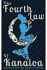 The Fourth Law of Kanaloa Kindle Edition