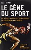 Le gène du sport : La science explore les performances extraordinaires des athlètes