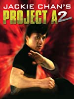 Jackie Chan's Project A2