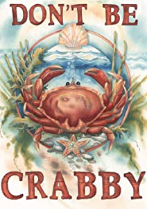 "Toland Home Garden 1112427 Don't Be Crabby 12.5 x 18 Inch Decorative, Garden Flag (12.5"" x 18"")"