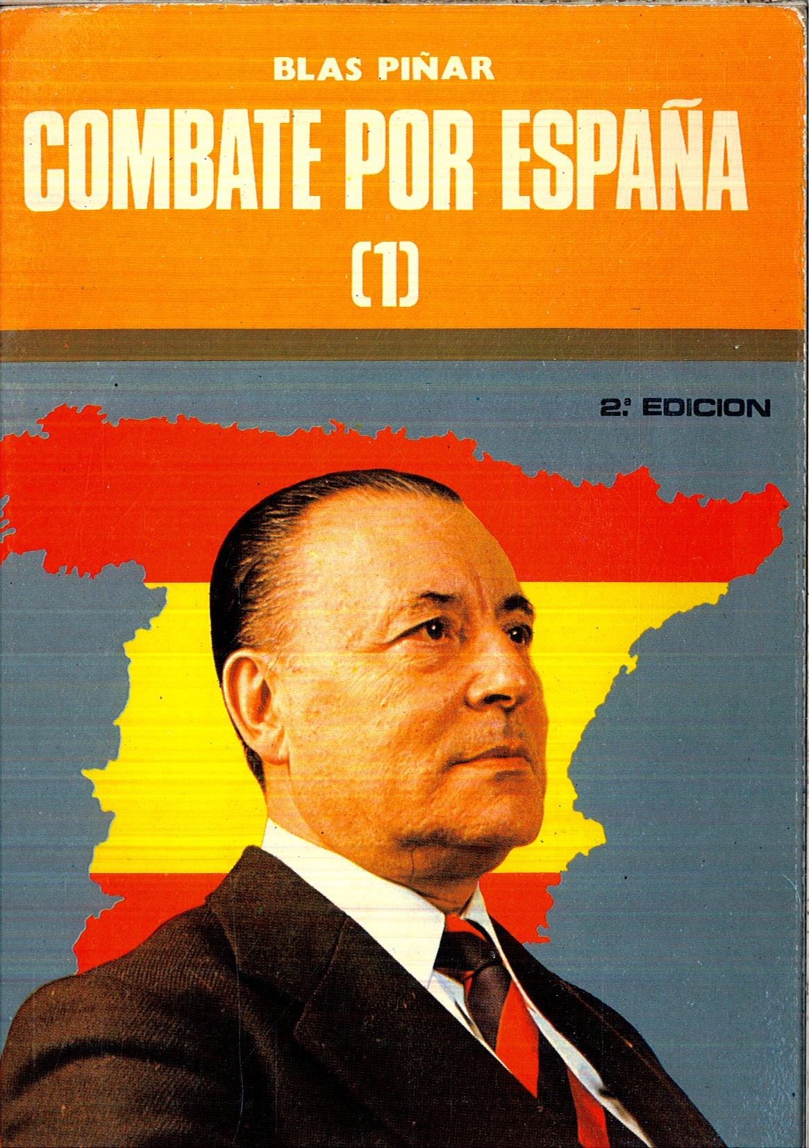 Combate por España (1): Amazon.es: BLAS PIÑAR: Libros