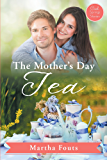 The Mother's Day Tea (Cool Springs Stories)
