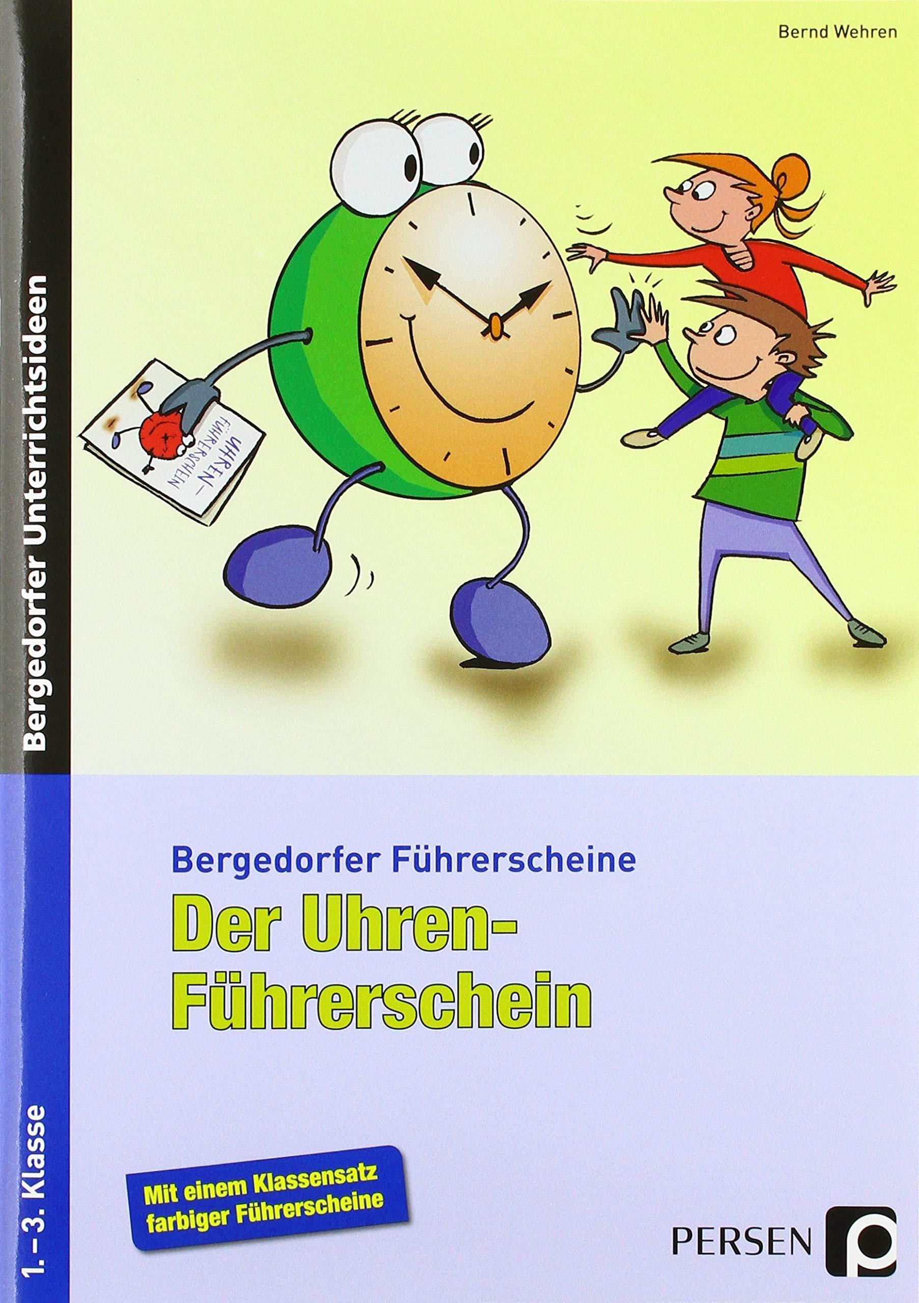 Der Uhren Führerschein  1. 3. Klasse  Bergedorfer® Führerscheine