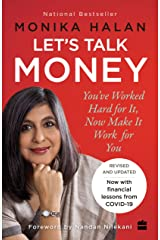 Let's Talk Money: You've Worked Hard for It, Now Make It Work for You Kindle Edition