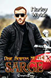 Sarge (Dixie Reapers MC 14): Bad Boys
