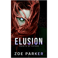 Elusion (Facets of Feyrie Book 1) (English Edition)