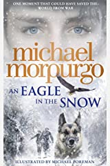 An Eagle in the Snow Paperback