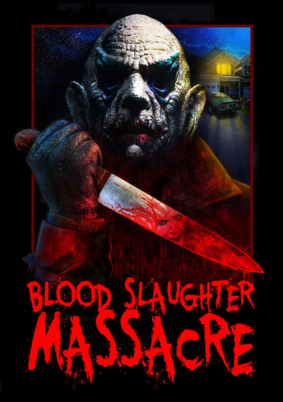 Blood Slaughter Massacre