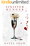 Sinister Hunger (Bloodstream Book 1)