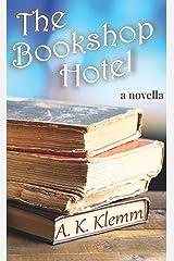 The Bookshop Hotel Kindle Edition