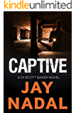Captive: A DI Scott Baker Novel