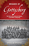 Brigades of Gettysburg: The Union and Confederate Brigades at the Battle of Gettysburg