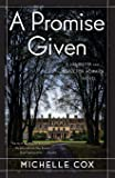 Promise Given: A Henrietta and Inspector Howard Novel