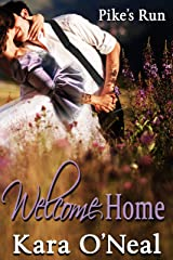 Welcome Home (Pike's Run Book 1) Kindle Edition