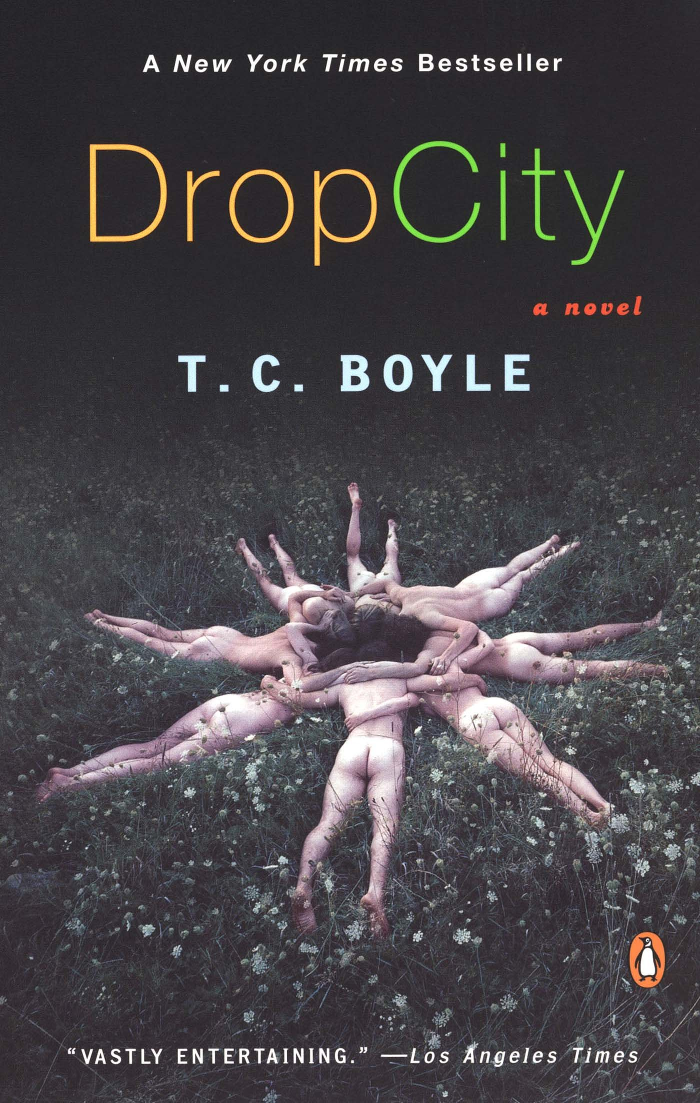 Drop City T C Boyle