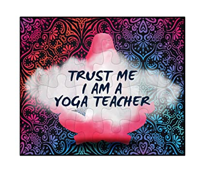 Amazon.com: Makoroni - Trust ME I AM A Yoga Teacher Yoga ...