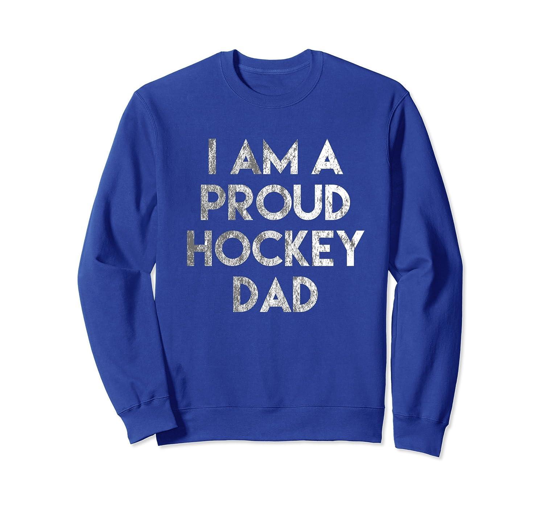 Proud Hockey Dad sweatshirt-alottee gift