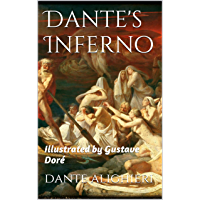 Dante's Inferno: illustrated by Gustave Doré (English Edition)