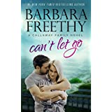 Can't Let Go (Callaway Cousins series Book 6)