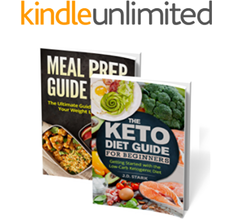 Keto Diet For Beginners Getting Started With The Low Carb Ketogenic Diet Meal Prep Basics Ultimate Guide To Weight Loss Goals Two Book Weight Loss Bundle Kindle Edition By Stark J D
