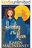 Howling at the Moon (Tales of an Urban Werewolf Book 1)