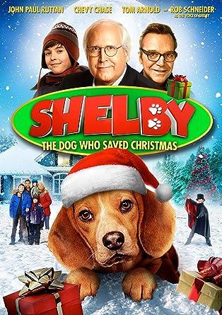 The Dog Who Saved Christmas.Shelby The Dog Who Saved Christmas Dvd Amazon Co Uk Rob