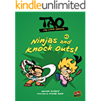 Ninjas and Knock Outs!: Book 2 (Tao, the Little Samurai)