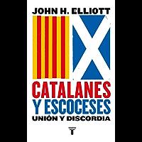 Catalanes y escoceses: Unión y discordia