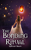 The Bonding Ritual (Girls Wearing Black: Book Four)