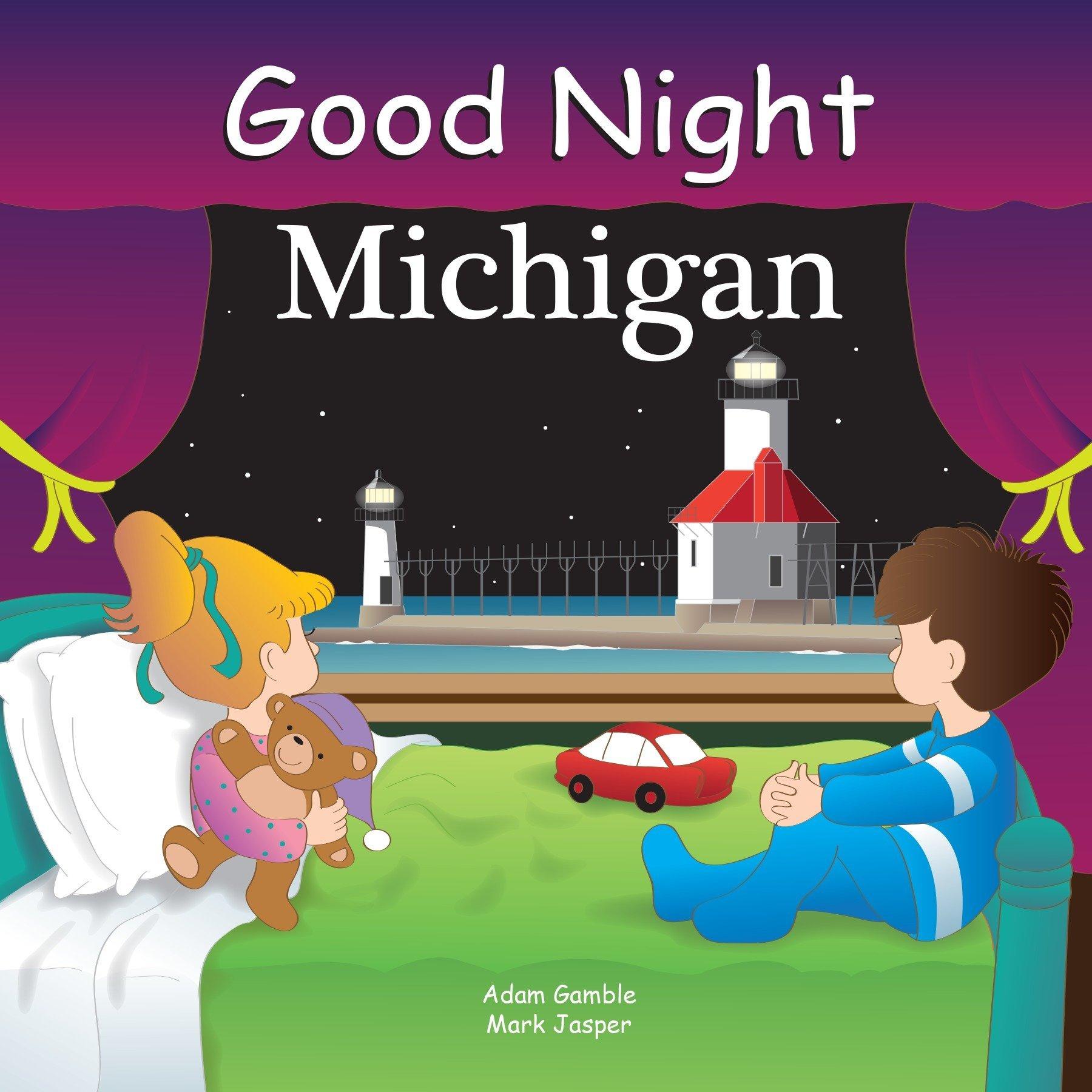 Good Night Michigan Good Night Our World Adam Gamble Anne Rosen