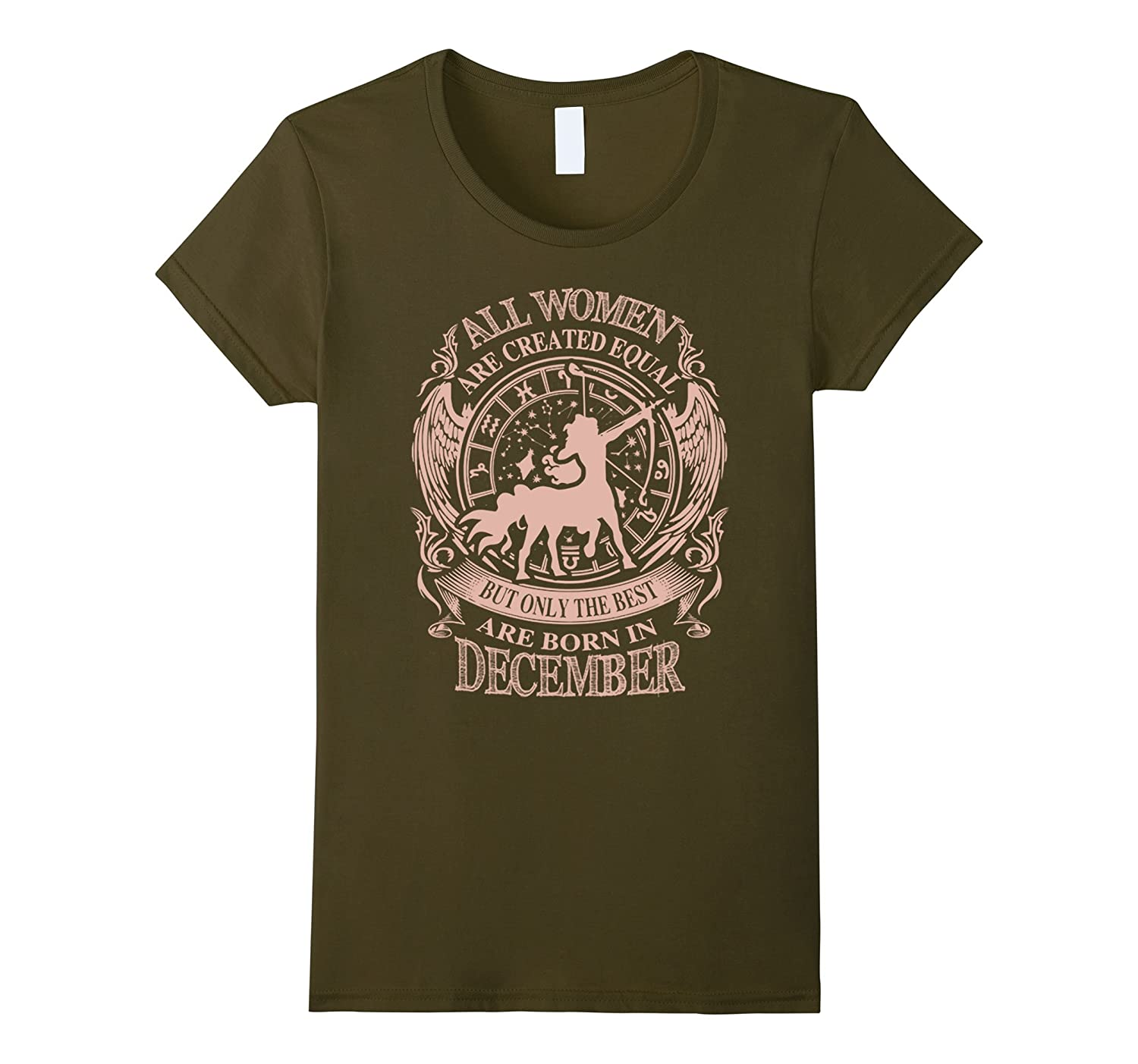 All WoMen Are The Best Are Born In December Shirt-Art