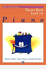 Alfred's Basic Piano Library - Theory Book 1A: Learn How to Play Piano with This Esteemed Method Kindle Edition